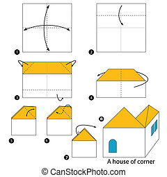 origami A House Of Corner - step by step instructions how to...