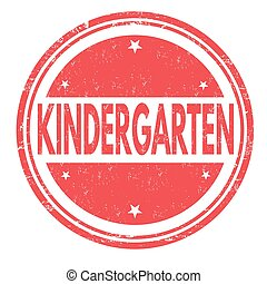 Kindergarten stamp or sign - Kindergarten grunge rubber...