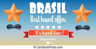Brasil, best travel offer card with stars and sunglasses...