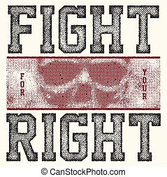 fight for your right slogan