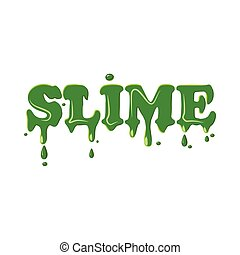 Slime word isolated on white background. Green slime word...