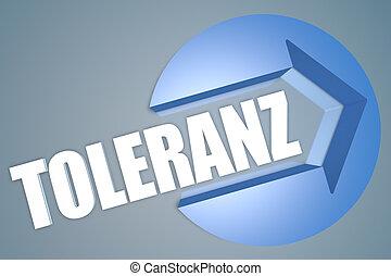Toleranz - german word for tolerance - text 3d render...