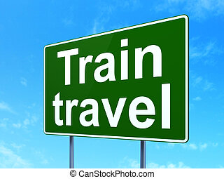 Travel concept: Train Travel on road sign background -...
