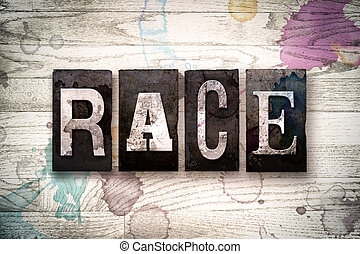 "Race Concept Metal Letterpress Type - The word ""RACE""..."