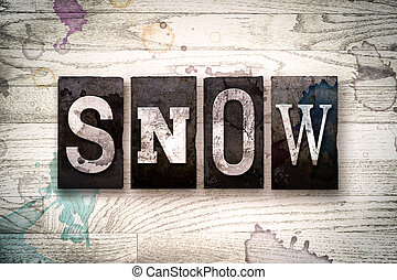 "Snow Concept Metal Letterpress Type - The word ""SNOW""..."
