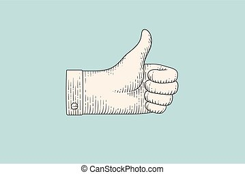 Drawing of hand sign thumbs up in engraving style