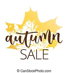 Autumn sale hand written inscription with fall maple leaf on...
