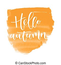 Hello autumn hand written inscription on orange banner...