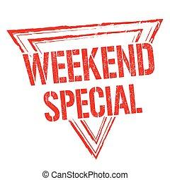 Weekend special sign or stamp - Weekend special grunge...