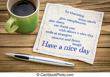 Have a nice day concept on napkin