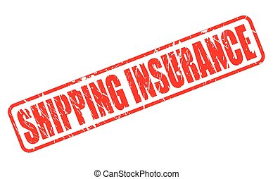 SHIPPING INSURANCE red stamp text on white