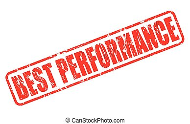BEST PERFORMANCE red stamp text on white