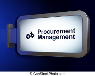 Finance concept: Procurement Management and Gears on billboard background