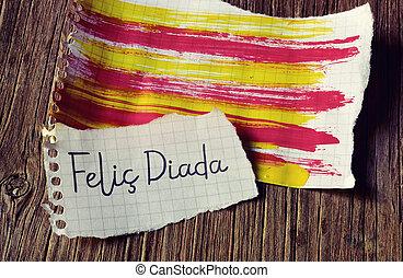 text Felic Diada, Happy National Day of Catalonia in Catalan...