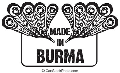 Stamp imprint Made in Burma Creatively adapted print with...