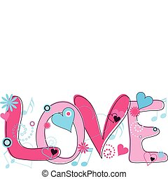 Love Text in Pink and Blue - Abstract concept collage of...