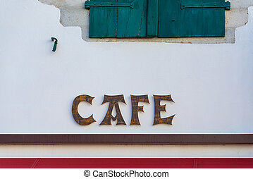 Cafe sign in the Basque country - Cafe sign in the French...