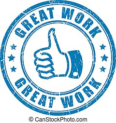 Great work rubber stamp on white background