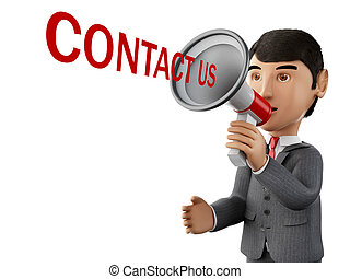 3d Businessman with a megaphone and word contact us. - 3d...