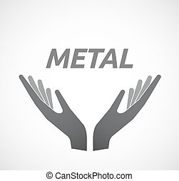 Isolated hands offering icon with      the text METAL