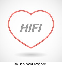 Isolated line art heart icon with the text HIFI -...
