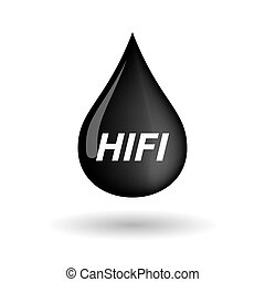 Isolated oil drop icon with the text HIFI - Illustration of...