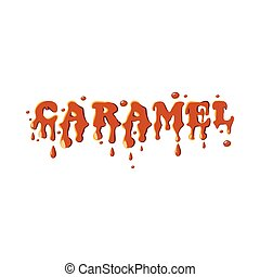 Word caramel icon isolated on white background Sweetness...