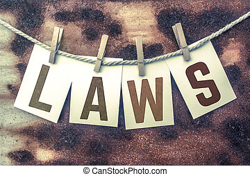 Laws Concept Pinned Stamped Cards on Twine Theme - The word...