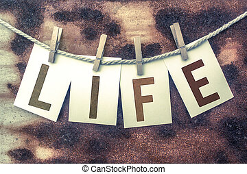Life Concept Pinned Stamped Cards on Twine Theme - The word...