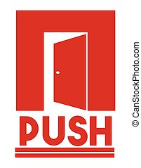 Door sign - push - Vector illustration of the Door sign -...
