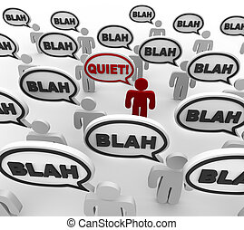 Quiet - Bad Communication - A crowd of people in...