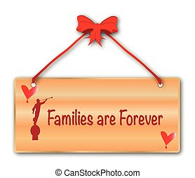 Families Are Forever Sign - A jfamilies are forever plack in...