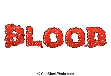 Blood lettring. Red liquid letter. fluid typography. Bloody Font word of scarlet