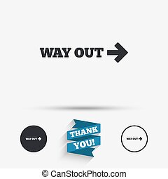 Way out right sign icon. Arrow symbol. Flat icons. Buttons...