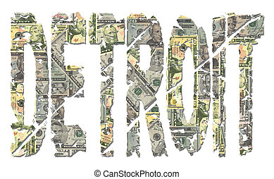 Detroit grunge text with dollars