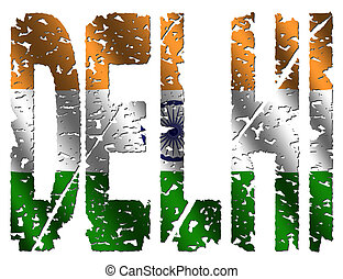 Delhi grunge text with flag