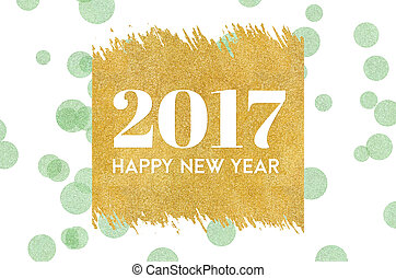Happy new year 2017 word on gold rectangle glitter on light...