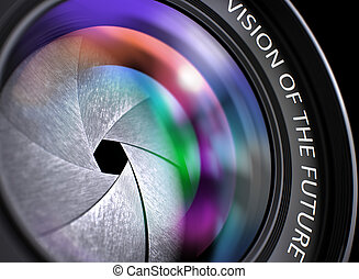 Vision Of The Future on Front of Lens. Closeup.