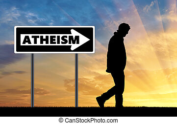 Atheist man and arrow sign atheism - Atheism. Atheist man...