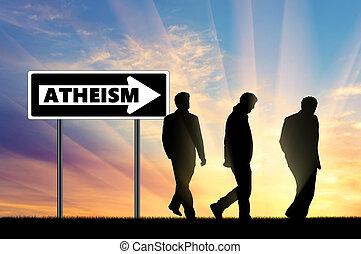 Atheism. Atheists Three men walking towards atheism, near...