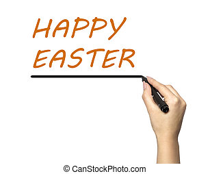 Happy easter word write on white background by woman hand...