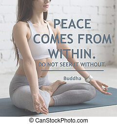 Peace comes from within. Do not seek it without - Attractive...