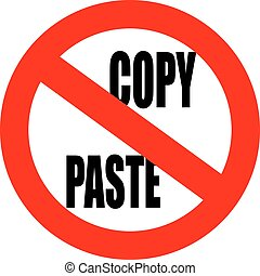 No copy paste sign