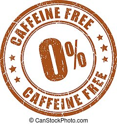 Caffeine free rubber stamp isolated on white background