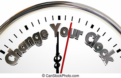 Change Your Clocks Turn Hands Back Forward Time 3d...