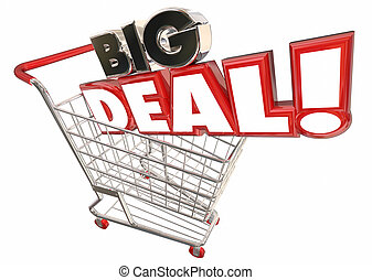 Big Deal Savings Sale Shopping Cart Words 3d Illustration