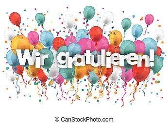 Confetti Balloons Wir Gratulieren SH - German text Wir...