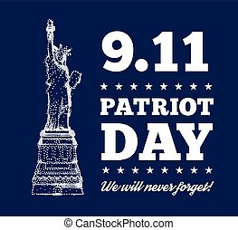 Patriot Day, September 11. Statue of Liberty