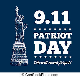 Patriot Day, September 11. Statue of Liberty - Patriot Day,...