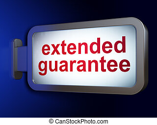 Insurance concept: Extended Guarantee on billboard...